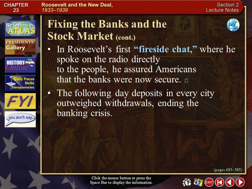 Section 2-10 Fixing the Banks and the Stock Market Click the mouse button or press the Space Bar to display the information. When Roosevelt took offic