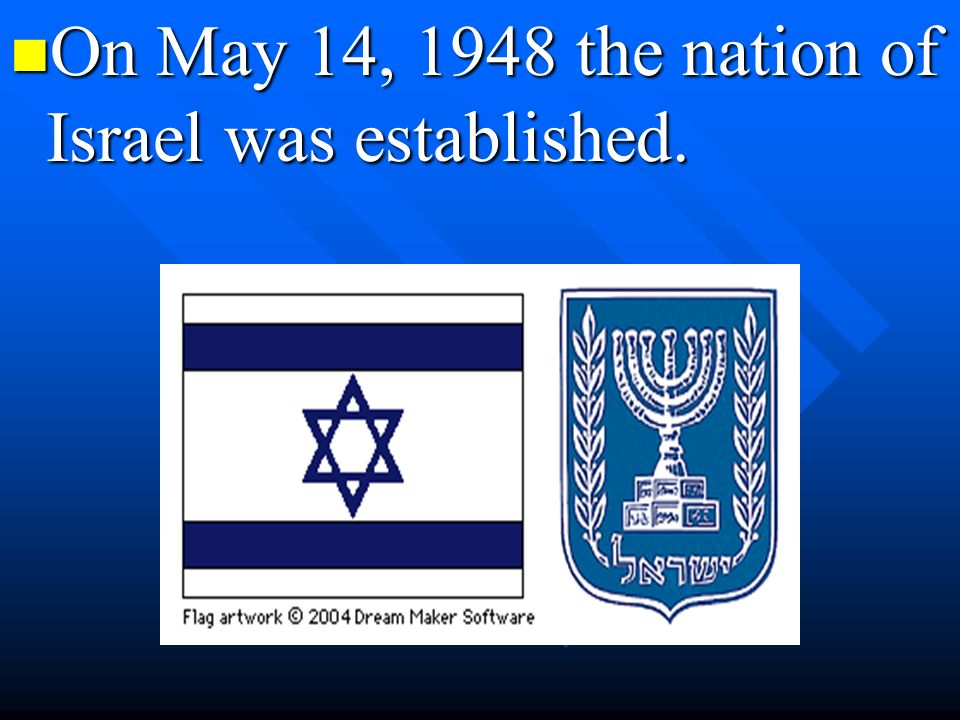 Most nations who fought against Germany in WWII supported this so Jews would be safe from persecution.