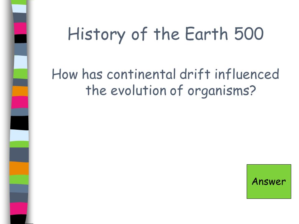 History of the Earth 100 - Answer Sedimentary Game Board