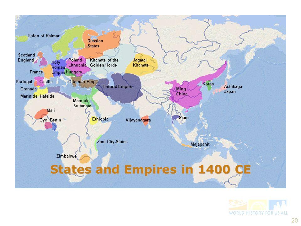 20 Mali Oyo Benin Zimbabwe Zanj City-States Ethiopia Vijayanagara Siam Majapahit Ashikaga Japan Korea Marinids Hafsids Mamluk Sultanate Granada Portug