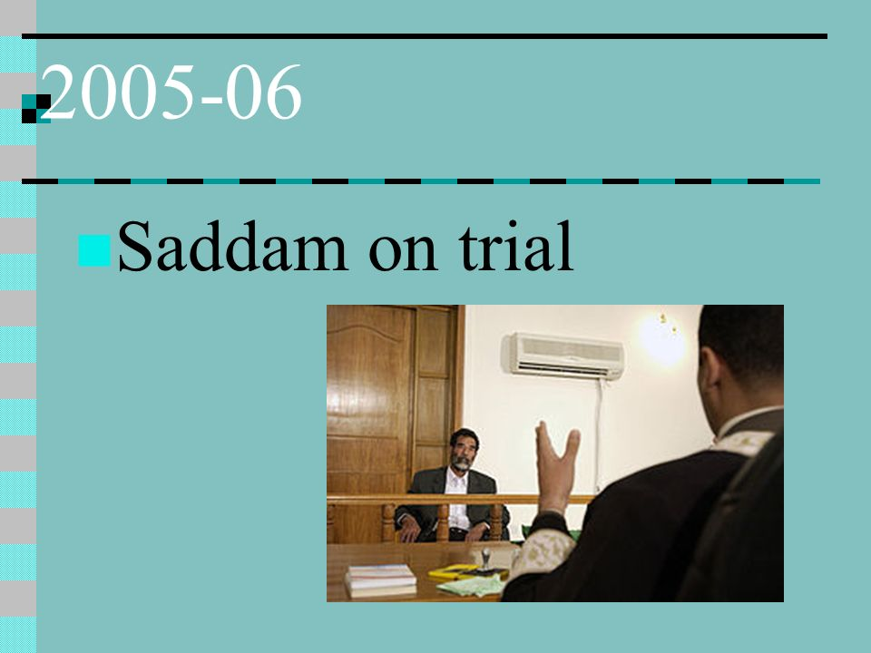 2005-06 Saddam on trial