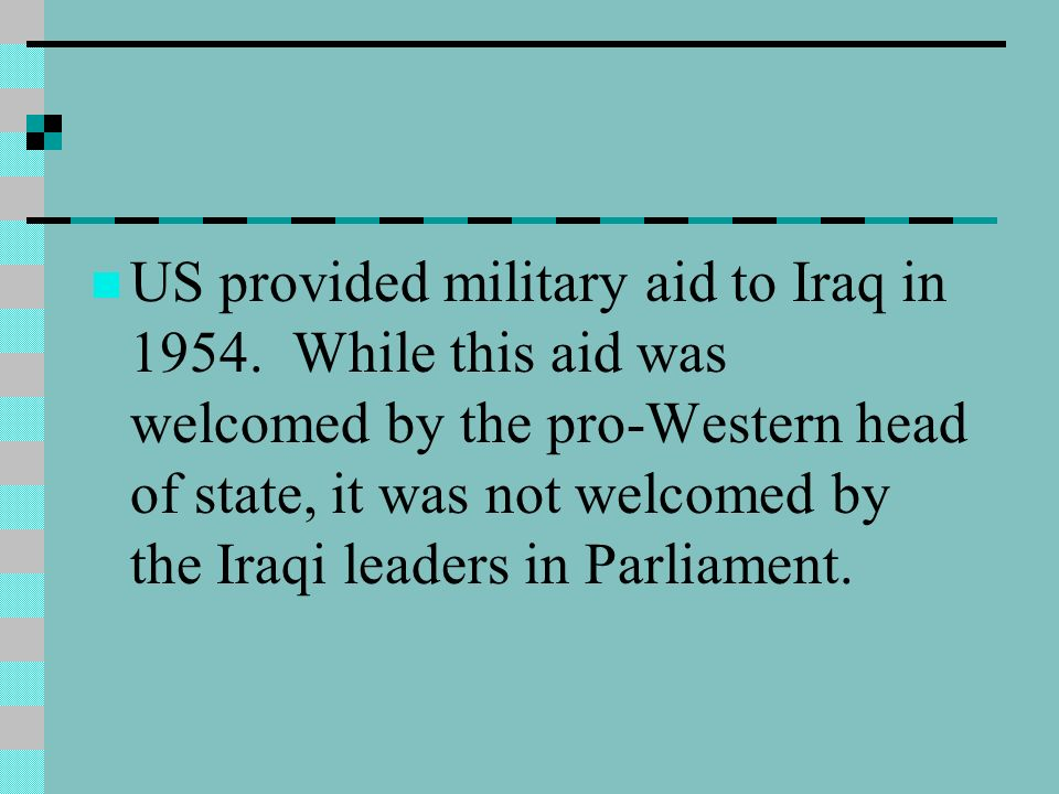 US provided military aid to Iraq in 1954.