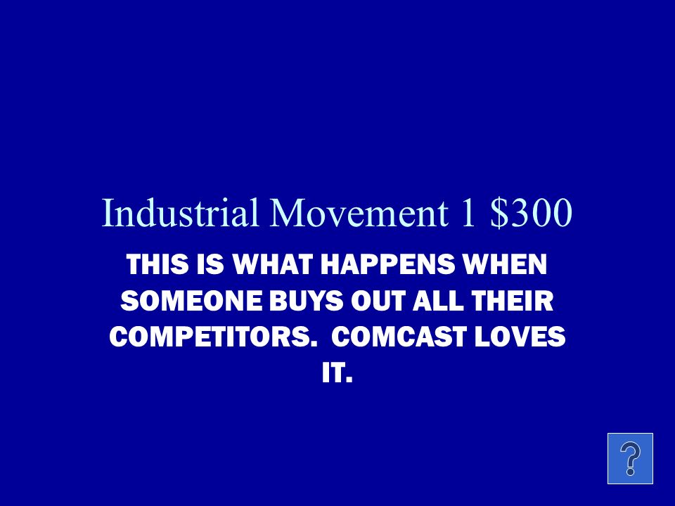 Industrial Movement 1 $200 THIS ACT STOPPED THE RAILROADS FROM CHARGING FARMERS THEIR OWN PRICES.