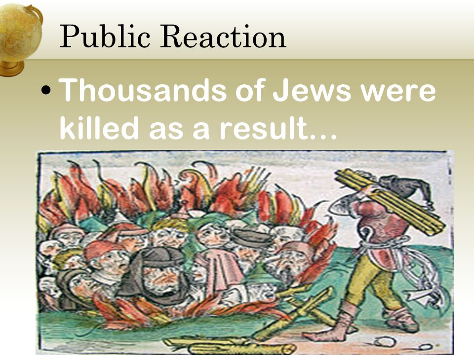 Public Reaction Thousands of Jews were killed as a result…