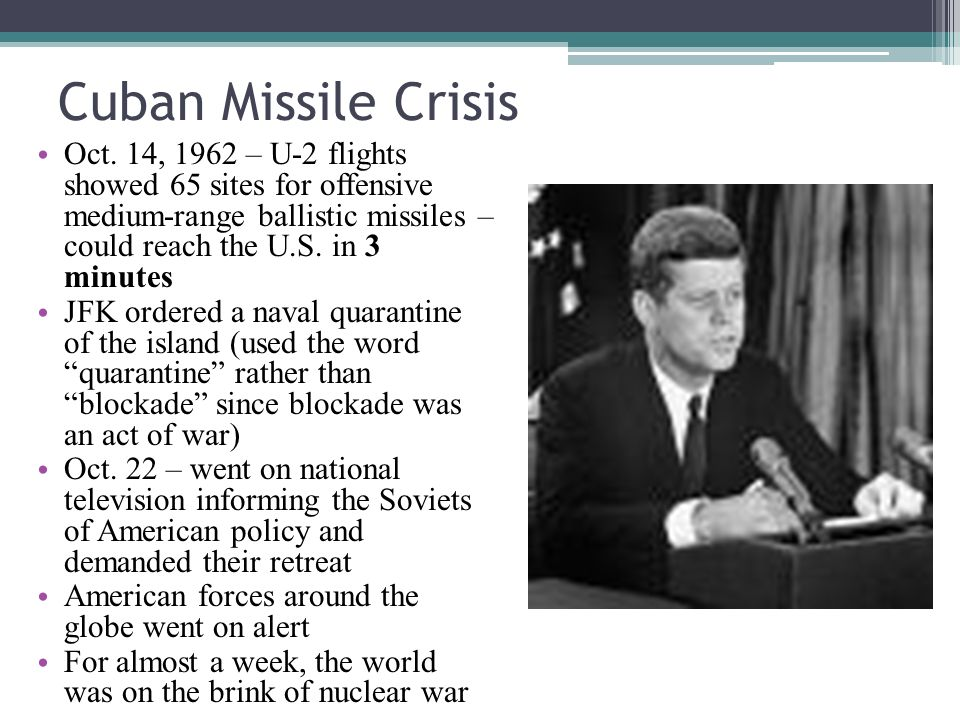 Cuban Missile Crisis Oct.