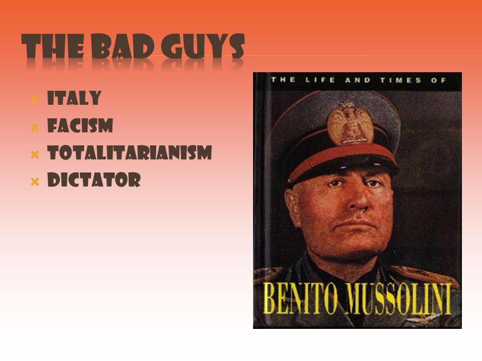 Italy Facism Totalitarianism Dictator