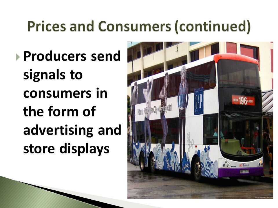 Producers send signals to consumers in the form of advertising and store displays