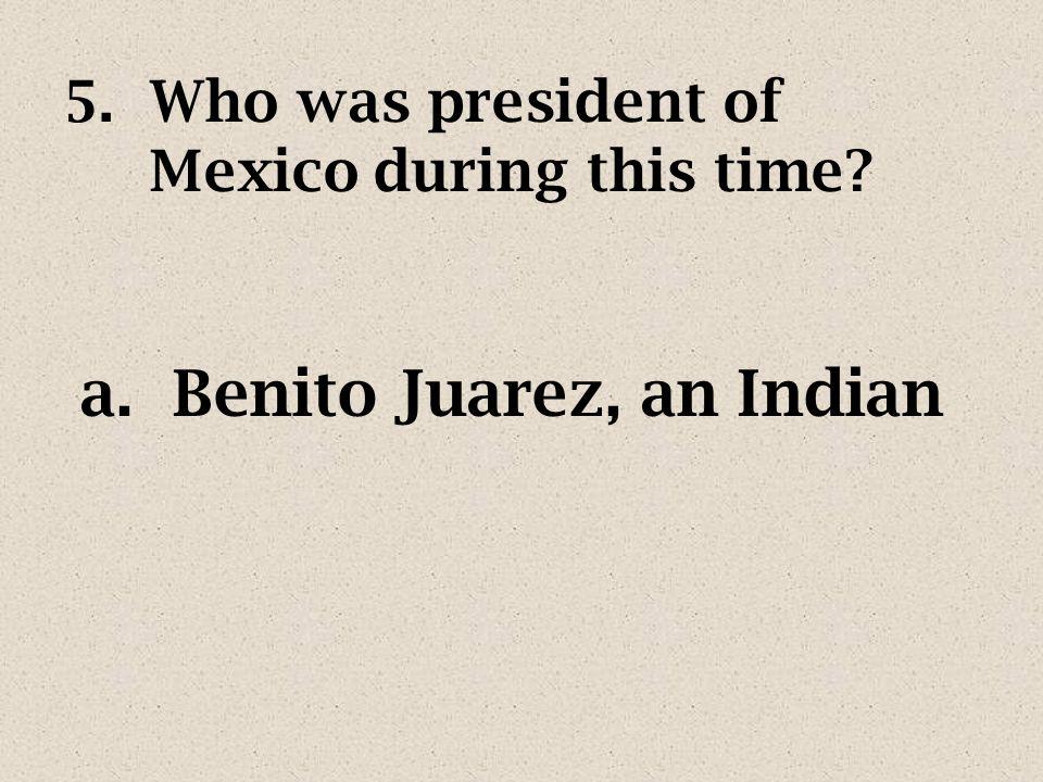 4.Cinco de Mayo celebrates Mexicos military defeat over _______. a.the French
