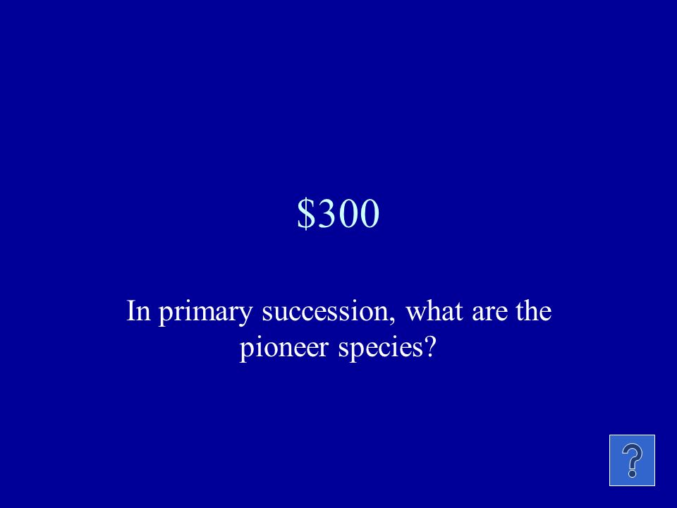 $200 What is the major difference between primary and secondary succession?