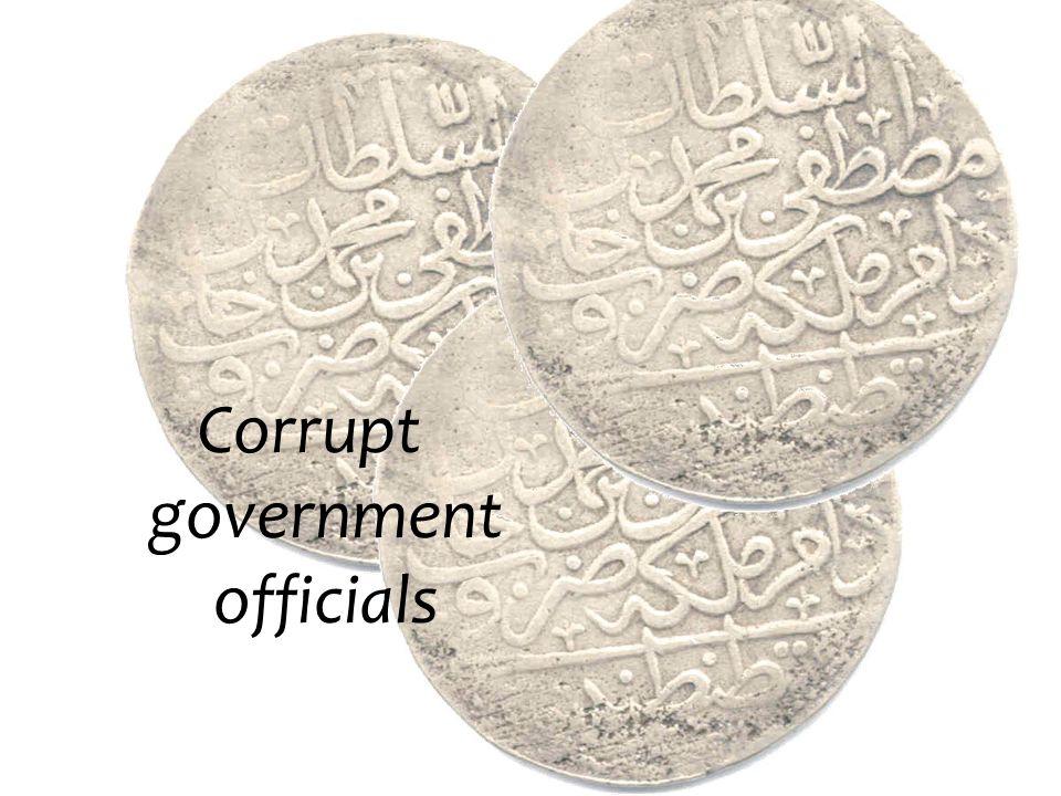 Corrupt government officials