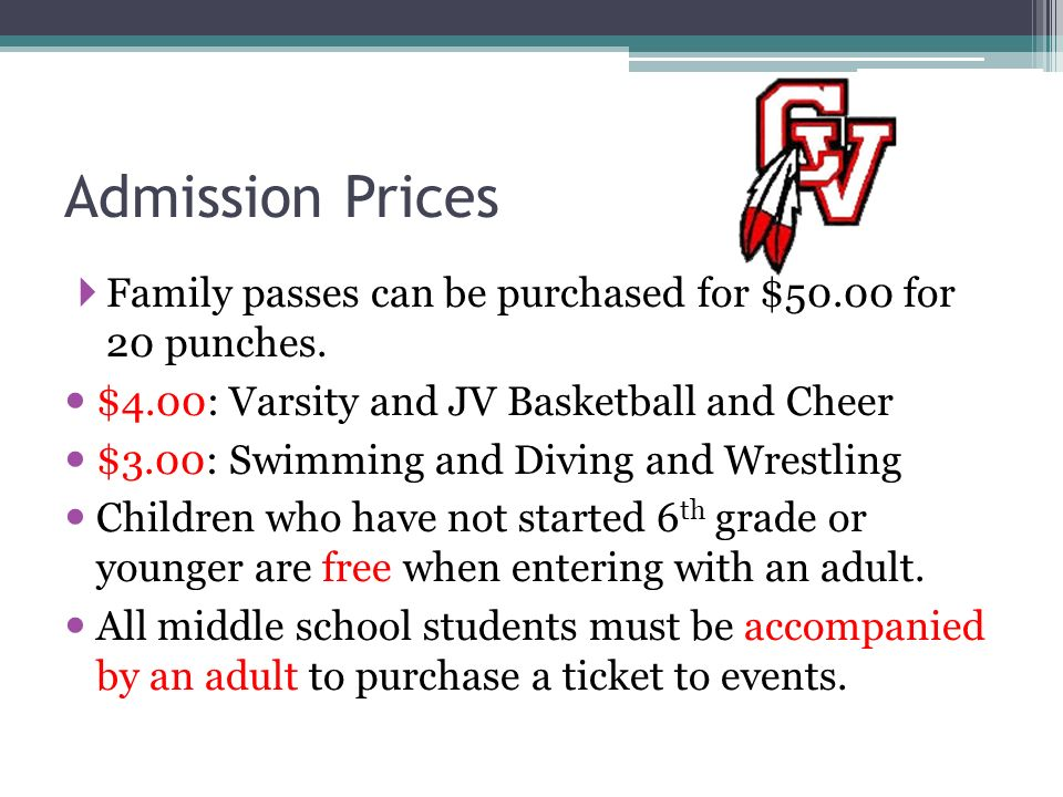 Admission Prices Family passes can be purchased for $50.00 for 20 punches.