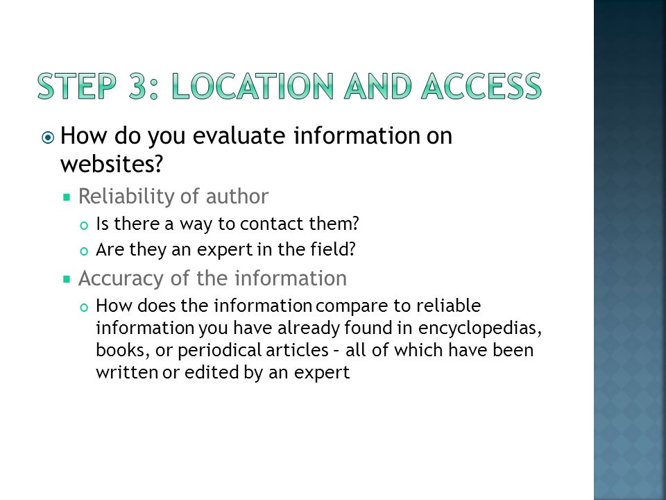How do you evaluate information on websites. Reliability of author Is there a way to contact them.