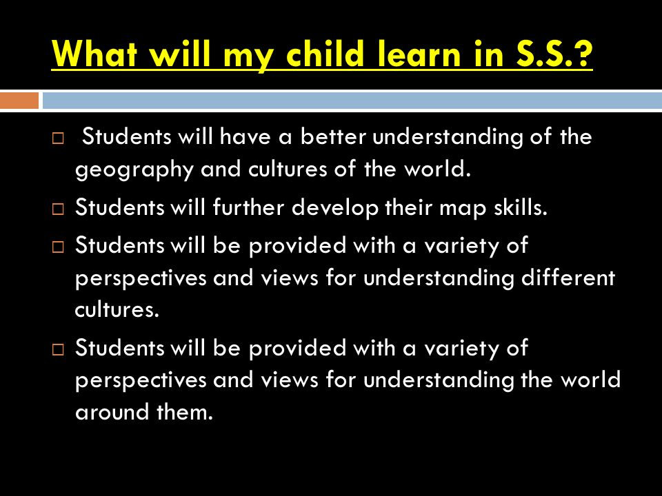 What will my child learn in S.S..