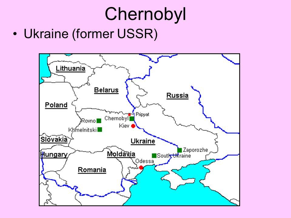 Chernobyl Ukraine (former USSR)