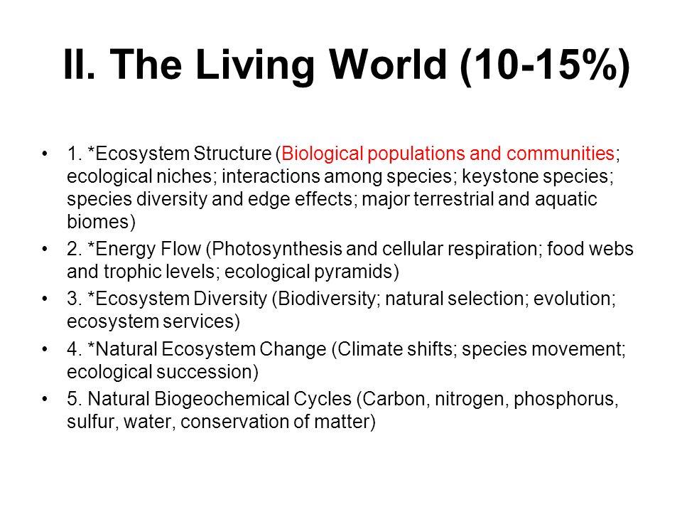 II.The Living World (10-15%) 1.