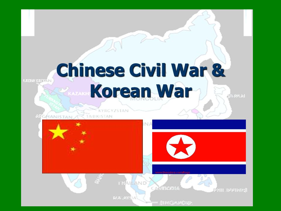 Chinese Civil War & Korean War