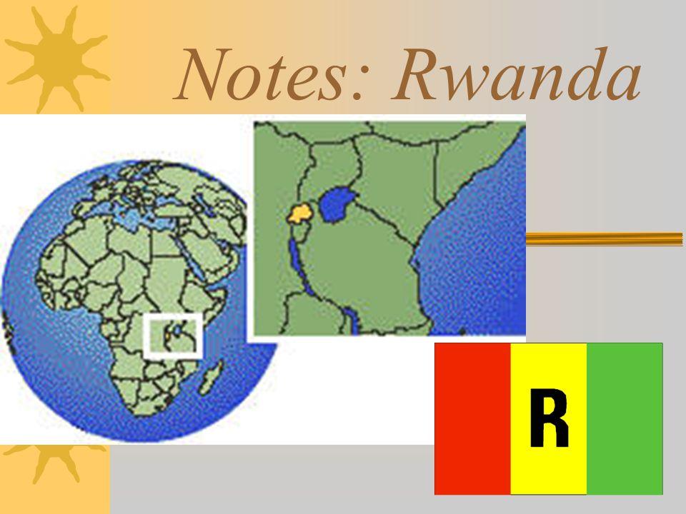 Notes: Rwanda
