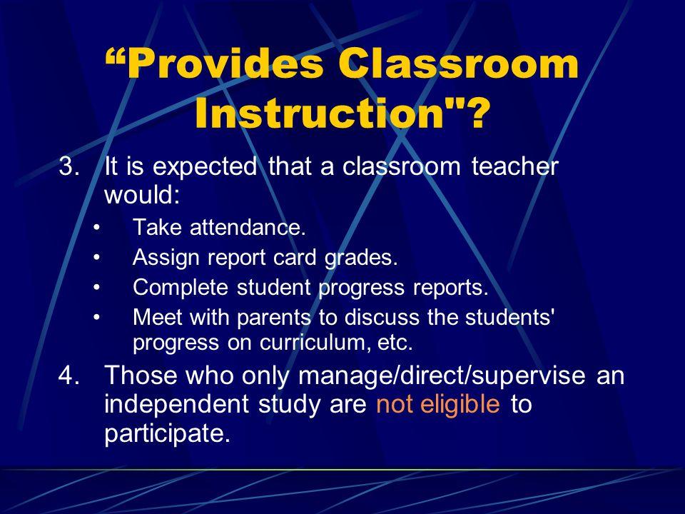 Provides Classroom Instruction . 1.