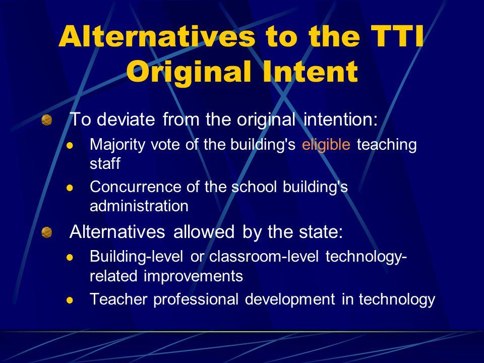 TTI Review $1200/ K-12 classroom teacher Voluntary program Computer & software for teacher Dial up internet access Online staff development