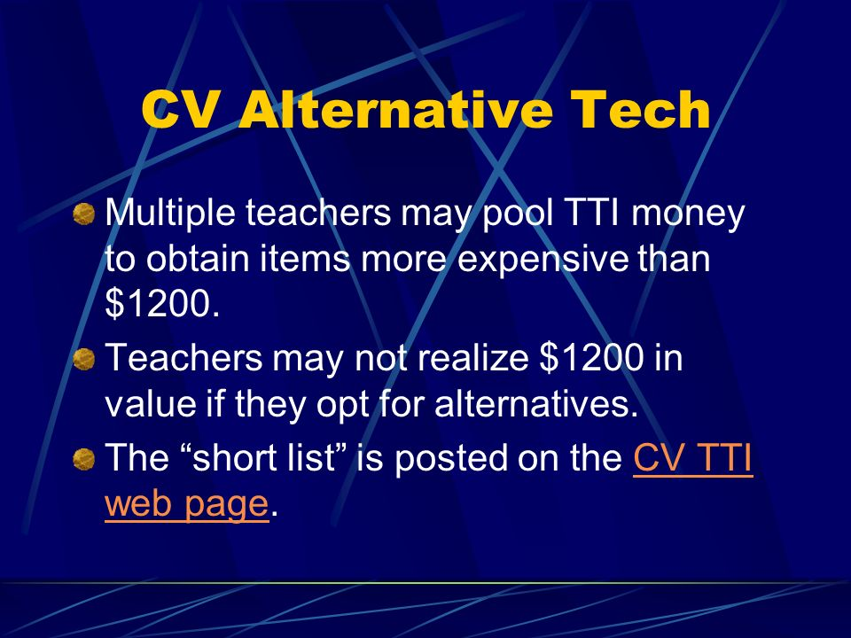 CV Alternative Tech Items aligned with CVs tech plan have been selected from the REMC catalog.
