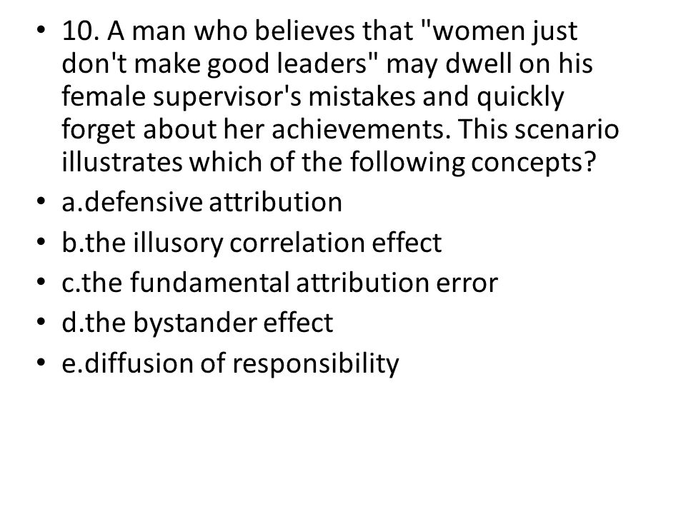 10. A man who believes that
