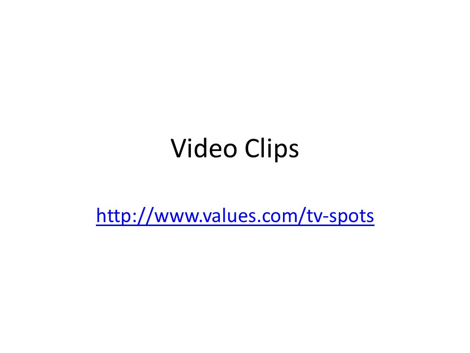 Video Clips http://www.values.com/tv-spots