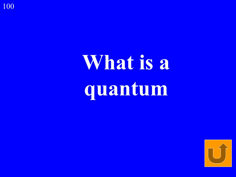 What is a quantum 100