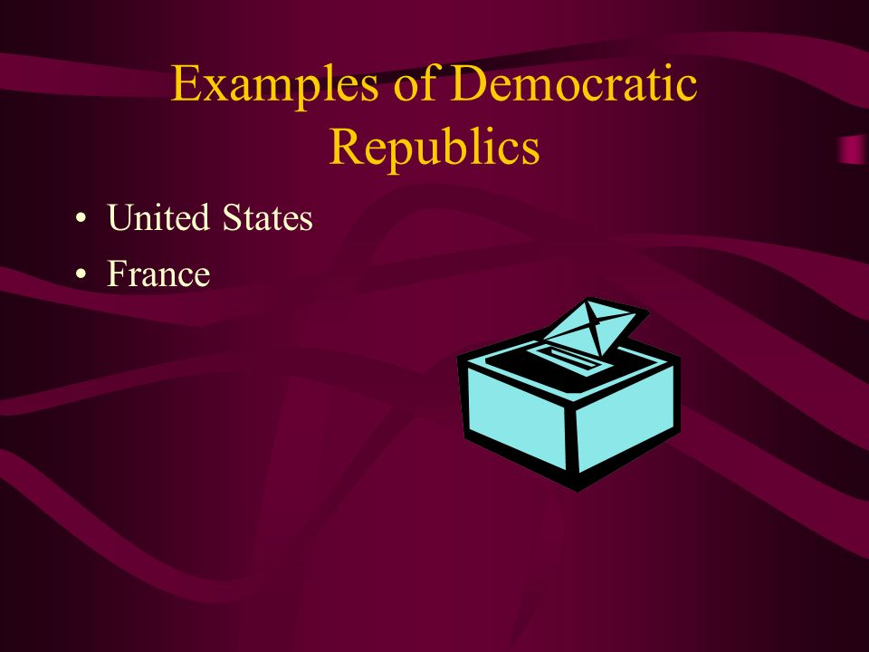 Democratic Republic In a Democratic Republic voters elect all major officials, who are responsible to the people. The head of state or head of governm