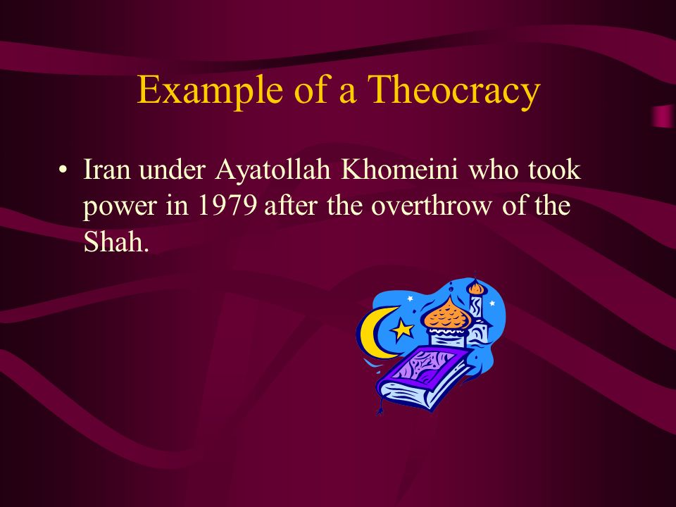 Theocracy A Nation-State in which the clergy exercise political power and religious law.