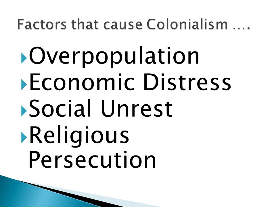 Overpopulation Economic Distress Social Unrest Religious Persecution