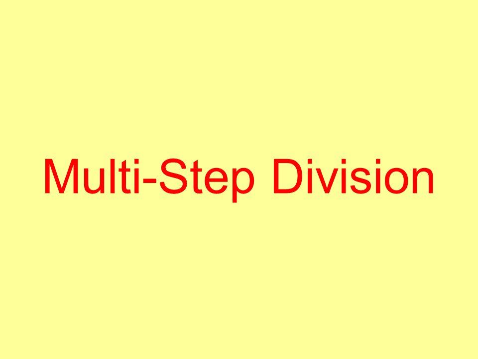 Multi-Step Division