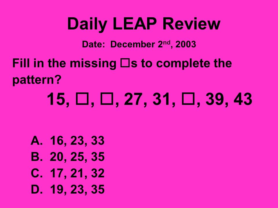 Daily LEAP Review A class of students will be evenly divided into teams of 3 students each.