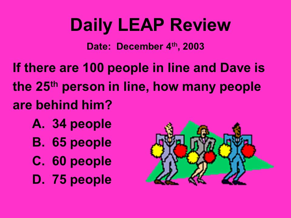 Daily LEAP Review You would wear short sleeves when the temperature reads: a.