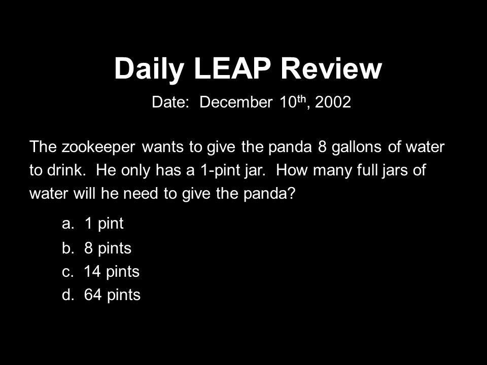 Daily LEAP Review The zookeeper gives the grizzly bear a bucket full of 10 salmon, 5 trout, 3 bass, and 2 catfish.
