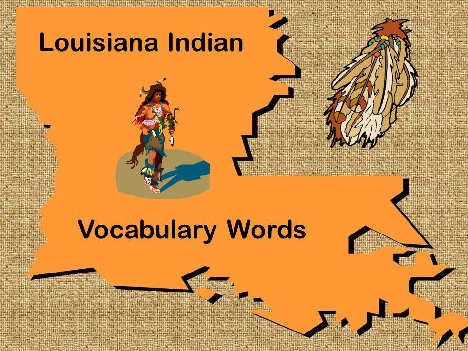 Louisiana Indian Vocabulary Words