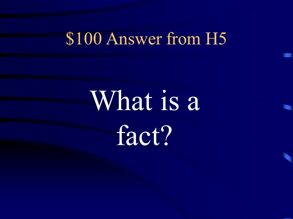 $100 Question from H5 a statement that can be proved