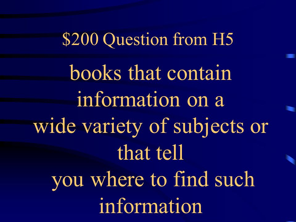 $100 Answer from H5 What is a fact