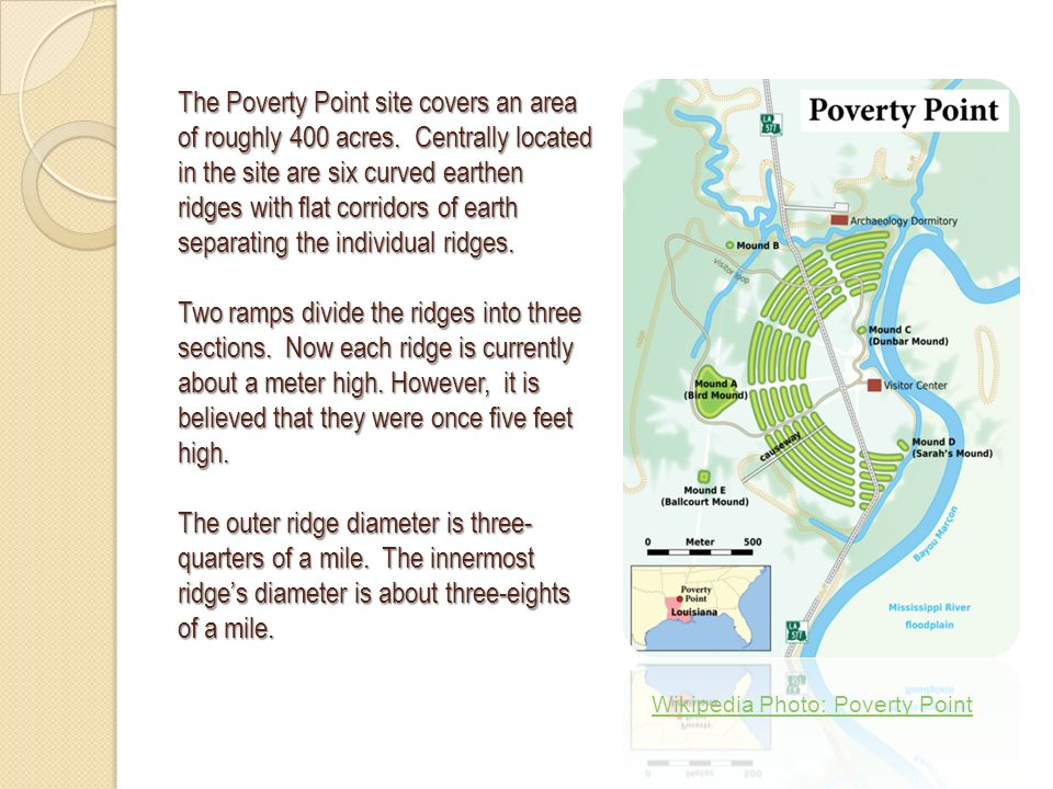 The Poverty Point site covers an area of roughly 400 acres.