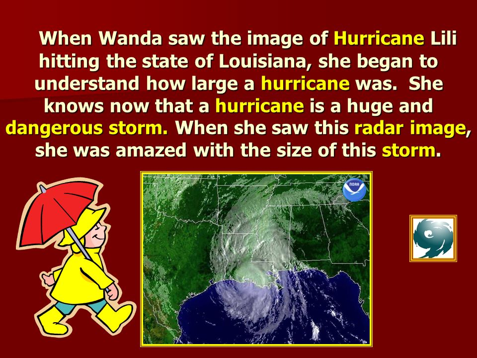 Cajun Stanley explained to Wanda that the word evacuate means to pack your valuable things and take it with you.