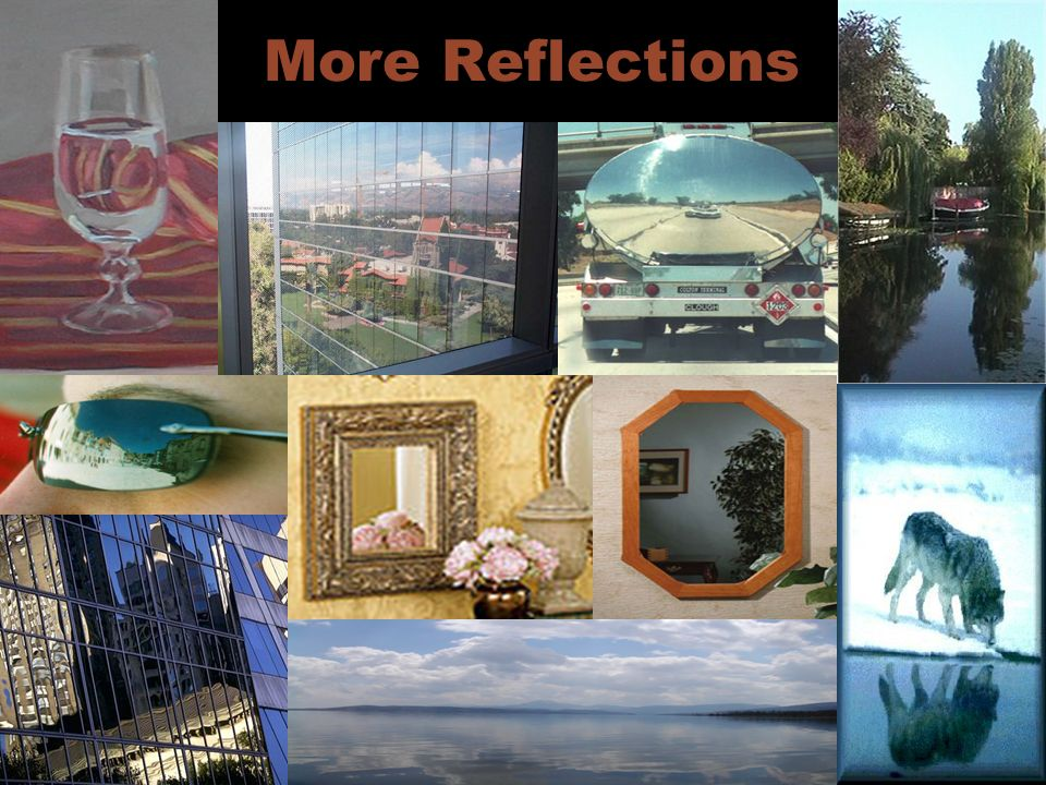 More Reflections