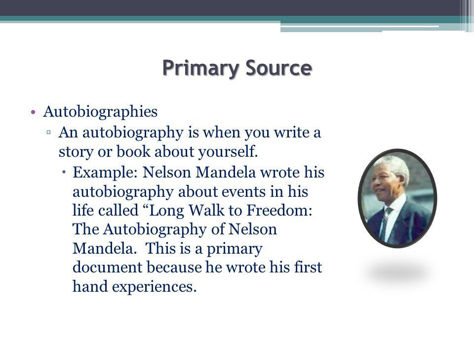 Secondary Source Almanacs, encyclopedias, history books (textbooks), etc.