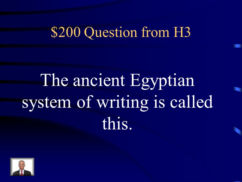 $100 Answer from H3 What is everywhere In Egypt