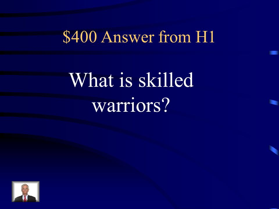 $400 Question from H1 Because of their desire for riches, the Babylonians and Assyrians were this.