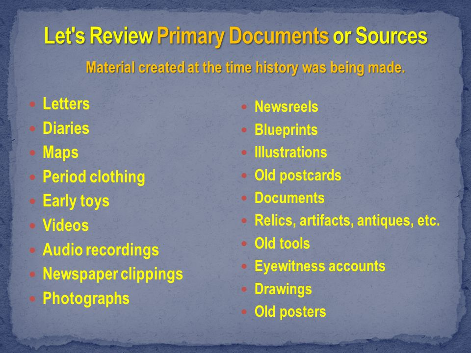 Subject: Primary Documents (Sources) 3 rd & 4 th Grade