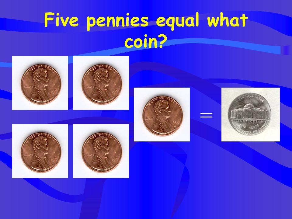 Four quarters equal what? =