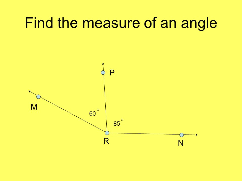 Find the measure of an angle M R P N 60 85