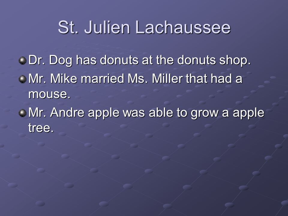 St. Julien Lachaussee Dr. Dog has donuts at the donuts shop.