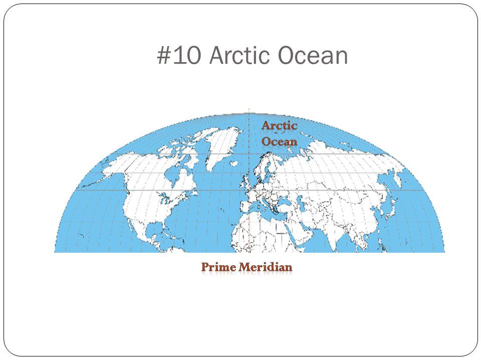 #10 Arctic Ocean