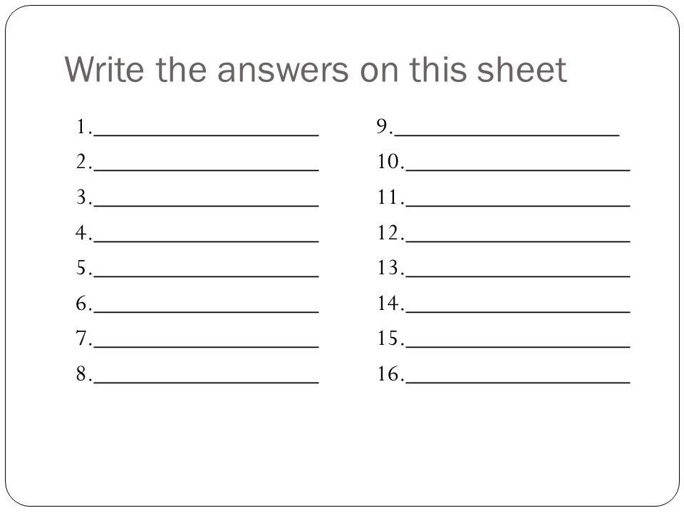 Correct Answers 1.North America 2. Africa 3. Atlantic Ocean 4.