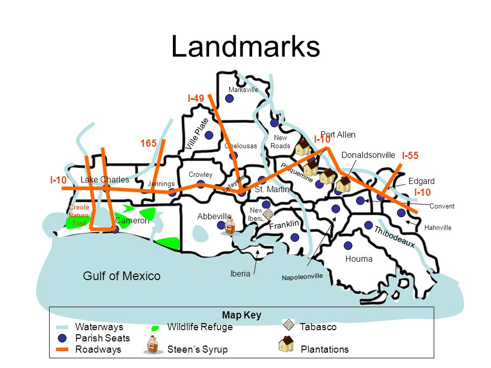 Landmarks Gulf of Mexico Ville Plate New Iberia Abbeville Crowley St. Martin Opelousas Houma Thibodeaux Iberia Plaquemine New Roads Franklin Donaldson